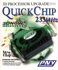 QuickChip 233MHz 3D Processor Upgrade
